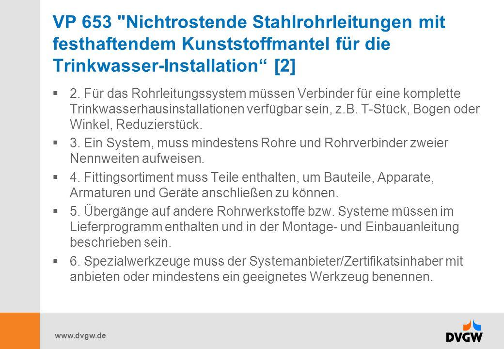 VP 653 Nichtrostende Stahlrohrleitungen mit festhaftendem Kunststoffmantel für die Trinkwasser-Installation [2]